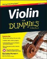 Rapoport, Katharine - Violin For Dummies, Book + Online Video & Audio Instruction - 9781119022909 - V9781119022909