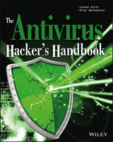 Koret, Joxean, Bachaalany, Elias - The Antivirus Hacker's Handbook - 9781119028758 - V9781119028758
