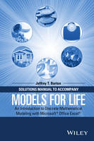 Barton, Jeffrey T. - Solutions Manual to Accompany Models for Life: An Introduction to Discrete Mathematical Modeling with Microsoft Office Excel - 9781119040026 - V9781119040026