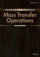Benitez, Jaime - Principles and Modern Applications of Mass Transfer Operations - 9781119042730 - V9781119042730