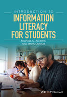 Alewine, Michael C., Canada, Mark - Introduction to Information Literacy for Students - 9781119054757 - V9781119054757