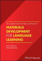 Tomlinson, Brian, Masuhara, Hitomi - The Complete Guide to the Theory and Practice of Materials Development for Language Learning - 9781119054771 - V9781119054771