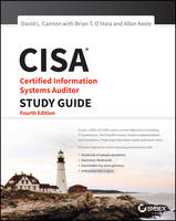 Cannon, David L. - CISA: Certified Information Systems Auditor Study Guide - 9781119056249 - V9781119056249