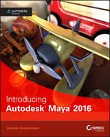 Derakhshani, Dariush - Introducing Autodesk Maya 2016: Autodesk Official Press - 9781119059639 - V9781119059639