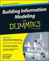 Mordue, Stefan, Swaddle, Paul, Philp, David - Building Information Modeling For Dummies - 9781119060055 - V9781119060055