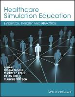 - Healthcare Simulation Education: Evidence, Theory and Practice - 9781119061595 - V9781119061595