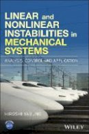 Yabuno, Hiroshi - Linear and Nonlinear Instabilities in Mechanical Systems - 9781119066538 - V9781119066538