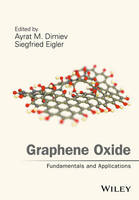 - Graphene Oxide: Fundamentals and Applications - 9781119069409 - V9781119069409