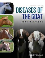 Matthews, John G. - Diseases of The Goat - 9781119073512 - V9781119073512