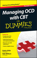 d'Ath, Katie, Willson, Rob - Managing OCD with CBT For Dummies - 9781119074144 - V9781119074144