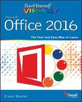 Marmel, Elaine - Teach Yourself VISUALLY Office 2016 (Teach Yourself VISUALLY (Tech)) - 9781119074779 - V9781119074779