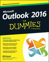 Dyszel, Bill - Outlook 2016 For Dummies (Outlook for Dummies) - 9781119076889 - V9781119076889