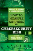 Hubbard, Douglas W., Seiersen, Richard - How to Measure Anything in Cybersecurity Risk - 9781119085294 - V9781119085294