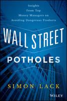 Lack, Simon A. - Wall Street Potholes - 9781119093275 - V9781119093275