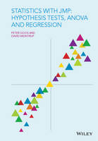 Goos, Peter, Meintrup, David - Statistics with JMP: Hypothesis Tests, ANOVA and Regression - 9781119097150 - V9781119097150