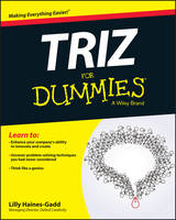 Haines-Gadd, Lilly - TRIZ For Dummies (For Dummies (Business & Personal Finance)) - 9781119107477 - V9781119107477
