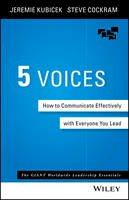 Kubicek, Jeremie, Cockram, Steve - 5 Voices: How to Communicate Effectively with Everyone You Lead - 9781119111092 - V9781119111092