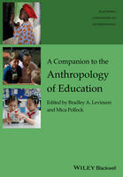 - Companion to the Anthropology of Education - 9781119111665 - V9781119111665