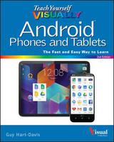 Hart-Davis, Guy - Teach Yourself VISUALLY Android Phones and Tablets (Teach Yourself VISUALLY (Tech)) - 9781119116769 - V9781119116769