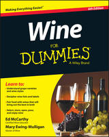 McCarthy, Ed, Ewing–Mulligan, Mary - Wine For Dummies (For Dummies (Cooking)) - 9781119118848 - 9781119118848