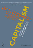 - Rethinking Capitalism: Economics and Policy for Sustainable and Inclusive Growth (Political Quarterly Monograph Series) - 9781119120957 - V9781119120957