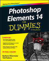 Obermeier, Barbara, Padova, Ted - Photoshop Elements 14 For Dummies - 9781119131946 - V9781119131946