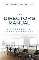 Browning, Peter C.; Sparks, William L. - The Directors Manual - 9781119133360 - V9781119133360