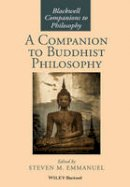 - A Companion to Buddhist Philosophy (Blackwell Companions to Philosophy) - 9781119144663 - V9781119144663
