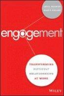 Bolman, Lee G., Gallos, Joan V. - Engagement: Transforming Difficult Relationships at Work - 9781119150831 - V9781119150831