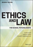 Jacob, Susan, Decker, Dawn M., Lugg, Elizabeth Timmerman - Ethics and Law for School Psychologists - 9781119157069 - V9781119157069