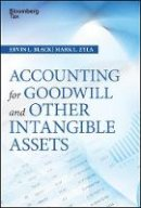 Black, Ervin L., Zyla, Mark L. - Accounting for Goodwill and Other Intangible Assets (Wiley Corporate F&A) - 9781119157151 - V9781119157151