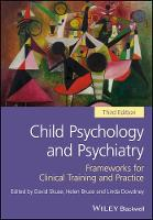 - Child Psychology and Psychiatry: Frameworks for Clinical Training and Practice - 9781119170198 - V9781119170198