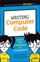 Minnick, Chris, Holland, Eva - Writing Computer Code: Learn the Language of Computers! (Dummies Junior) - 9781119177302 - V9781119177302
