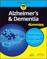 Consumer Dummies - Alzheimer's and Dementia For Dummies - 9781119187738 - V9781119187738