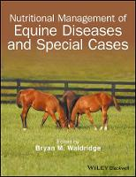 - Nutritional Management of Equine Diseases and Special Cases - 9781119191872 - V9781119191872