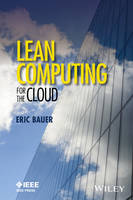 Bauer, Eric - Lean Computing for the Cloud - 9781119231875 - V9781119231875