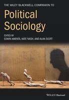 Amenta, Edwin, Nash, Kate, Scott, Alan - The Wiley-Blackwell Companion to Political Sociology (Wiley Blackwell Companions to Sociology) - 9781119250654 - V9781119250654