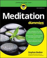 Bodian, Stephan - Meditation For Dummies (For Dummies (Religion & Spirituality)) - 9781119251163 - V9781119251163