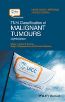 Brierley, JD - TNM Classification of Malignant Tumours - 9781119263579 - V9781119263579