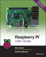Upton, Eben, Halfacree, Gareth - Raspberry Pi User Guide - 9781119264361 - V9781119264361