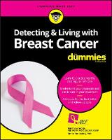 George, Marshalee, Ashing, Kimlin Tam - Detecting and Living with Breast Cancer For Dummies - 9781119272243 - V9781119272243