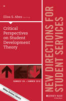 - Critical Perspectives on Student Development Theory: New Directions for Student Services, Number 154 (J-B SS Single Issue Student Services) - 9781119283256 - V9781119283256