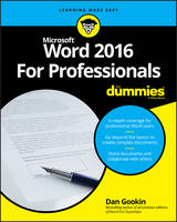 Gookin, Dan - Word 2016 For Professionals For Dummies - 9781119286042 - V9781119286042