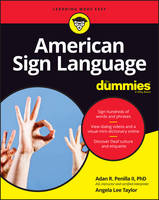 Penilla II, Adan R., Taylor, Angela Lee - American Sign Language For Dummies, + Videos (For Dummies (Language & Literature)) - 9781119286073 - V9781119286073