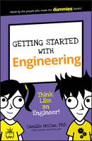 McCue, Camille - Getting Started with Engineering: Think Like an Engineer! (Dummies Junior) - 9781119291220 - V9781119291220
