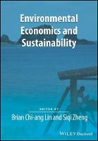 - Environmental Economics and Sustainability (Surveys of Recent Research in Economics) - 9781119328209 - V9781119328209