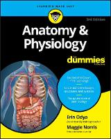 Odya, Erin, Norris, Maggie A. - Anatomy and Physiology For Dummies (For Dummies (Lifestyle)) - 9781119345237 - V9781119345237