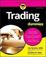 Lita Epstein, Roze, Grayson D - Trading For Dummies (For Dummies (Lifestyle)) - 9781119370314 - V9781119370314