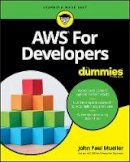 Mueller, John Paul - AWS for Developers For Dummies (For Dummies (Computers)) - 9781119371847 - V9781119371847