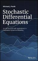 Panik, Michael J. - Stochastic Differential Equations: An Introduction with Applications in Population Dynamics Modeling - 9781119377382 - V9781119377382